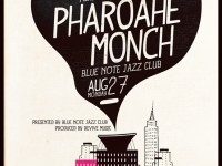 pharoahe monch, igmar thomas, raydar ellis, lawrence fields, marcus gilmore, marcus strickland, cameron johnson, josh evans, sharel cassity, godwin louis, frank lacy, ben williams, max seigel, corey king, anthony nelson, butter, blue note jazz club,