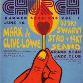 Mark de Clive-Lowe + Stro + 14KT: The Studio Sessions // CHURCH L.A. Pre-Sale