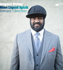Gregory Porter - 'More Liquid Spirit'