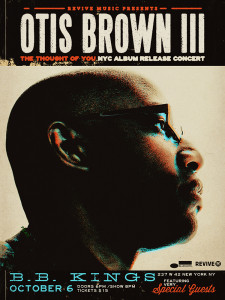 Otis Brown III 'The Thought of You' Album Release Concert feat. Special Guests at BB King's
