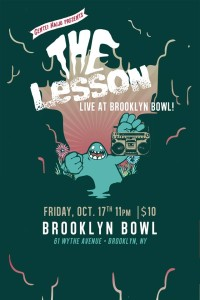 The Lesson Live at Brooklyn Bowl