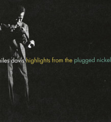 miles-davis-highlights-from-the-plugged-nickel